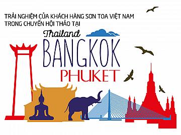 Trải Nghiệm Của Khách Hàng Sơn TOA Việt Nam Trong Chuyến Hội Thảo Tại Thailand Bangkok Phuket 2017